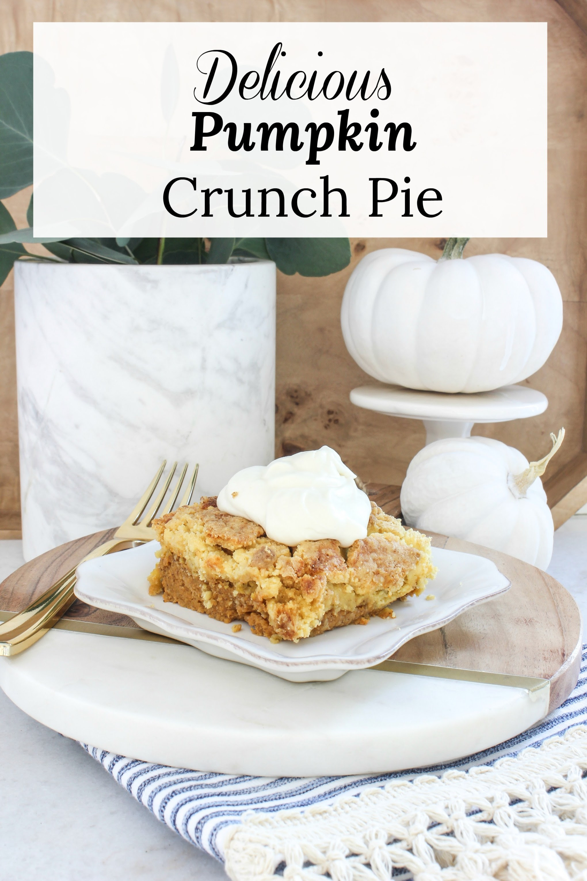 umpkin Crunch Pie | Meaningful Spaces