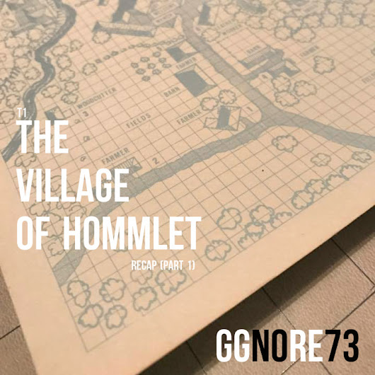 73 – ggnoRE:CAP The Village of Hommlet (Part 1)