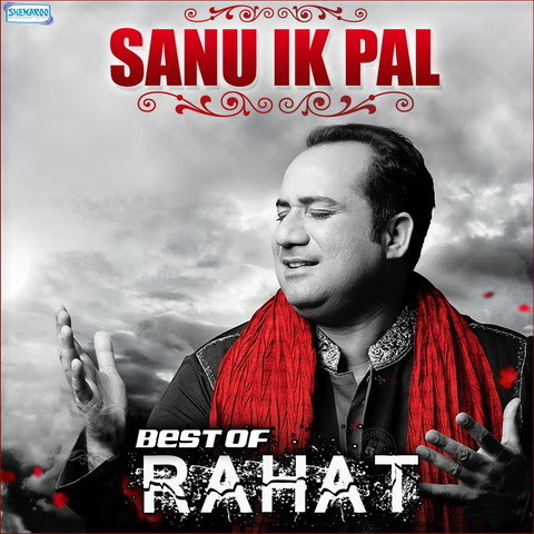Sanu Ik Pal - Best Of Rahat