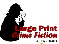 Bestselling Large Print Mysteries and Thrillers from Amazon.com