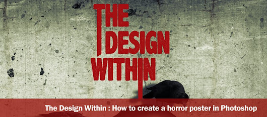 The design within - How to create a horror poster in Photoshop - DesignOptimal.com