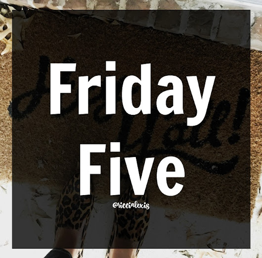 Friday Five No. 35