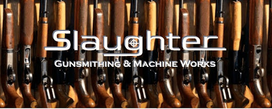 Slaughter Gunsmithing & Machine Works performs custom Shotgun, Pistol and Rifle work