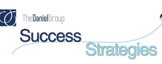 June Edition of Success Strategies by The Daniel Group