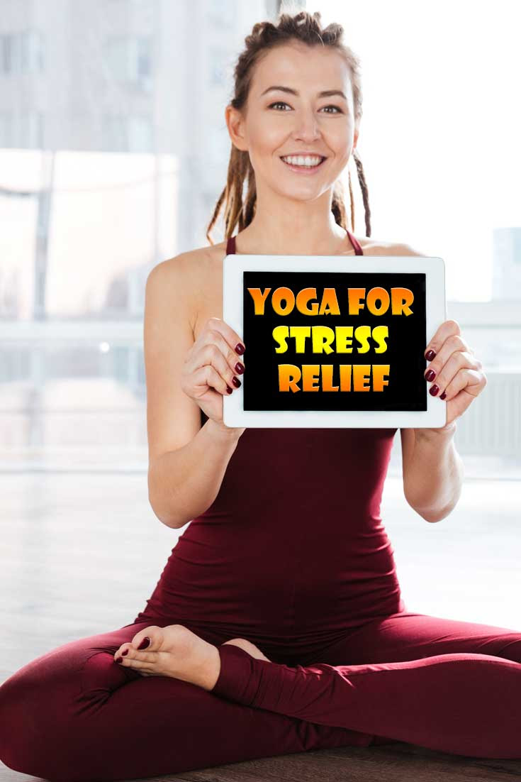 Yoga for stress and anxiety - Yoga poses, a stress reliever
