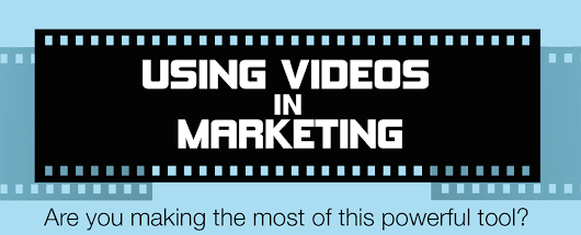 Why Your Business Should Make Use of Video in Marketing - Marketing Technology Blog