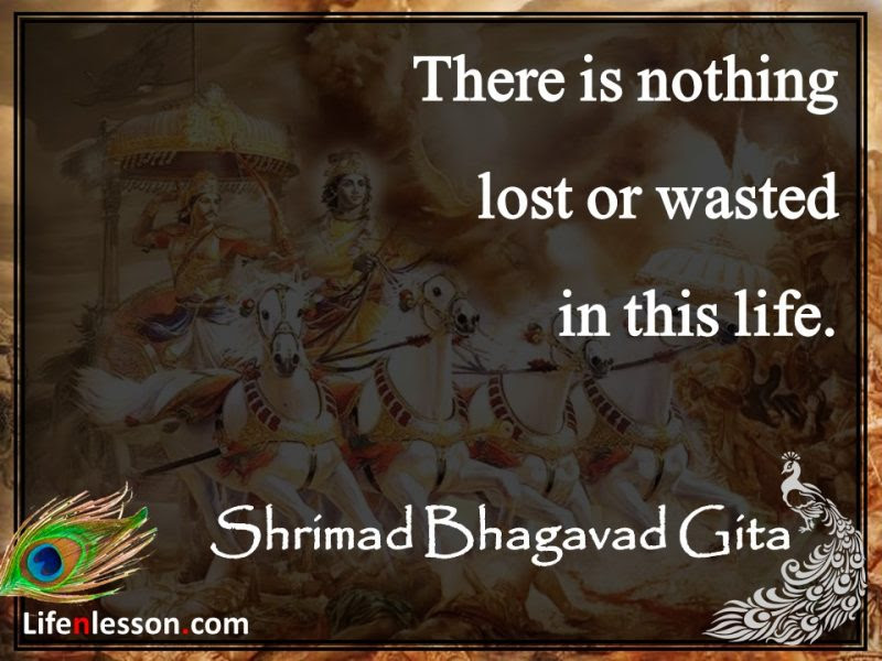 Image result for nothing is ever wasted in life-bhagvad gita