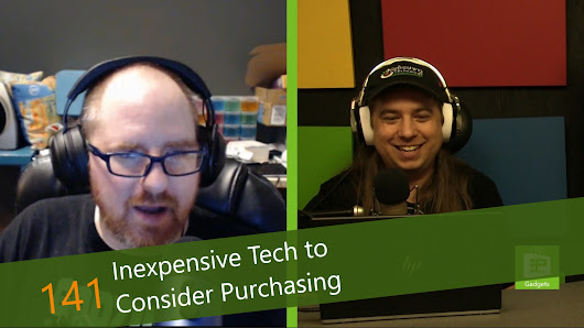 Inexpensive Tech to Consider Purchasing - Episode 141 - Piltch Point - Show Notes - PLuGHiTz Live