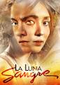 La Luna Sangre - Season 1