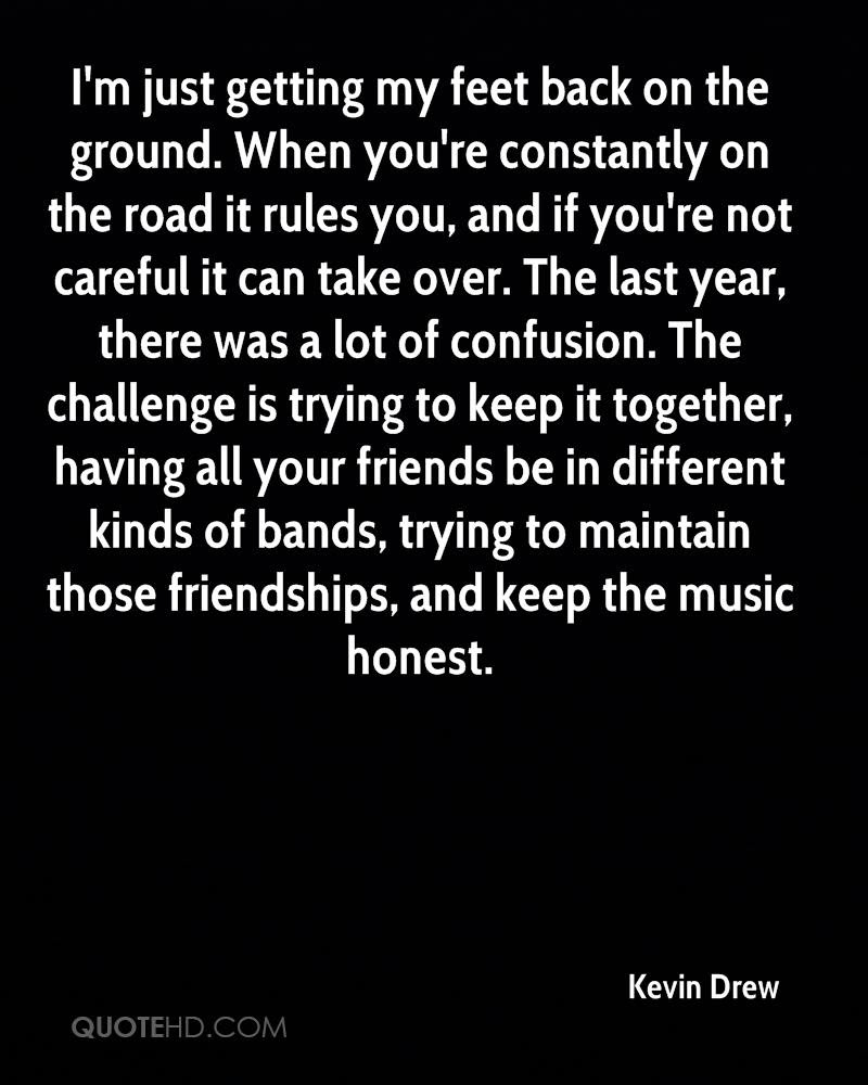 Kevin Drew Friendship Quotes Quotehd