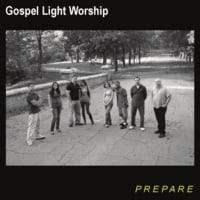 Gospel Light Worship: Prepare