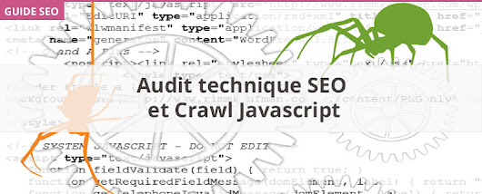 Audit technique SEO et crawl javascript