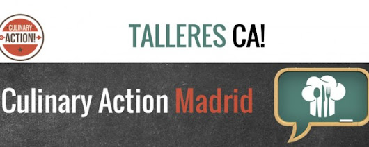 Taller Culinary Action en Madrid