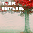 Toxic Universe-Disaster Pieces E.p. (Multiplex Records) coming soon