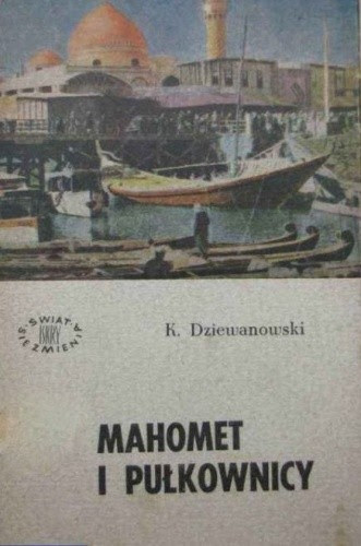 Okładka książki Mahomet i pułkownicy