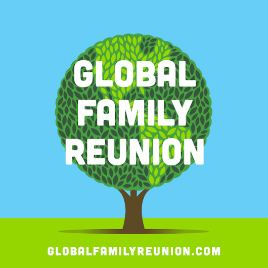 Global Family Reunion