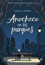 megustaleer - Anochece en los parques - Ángela Armero