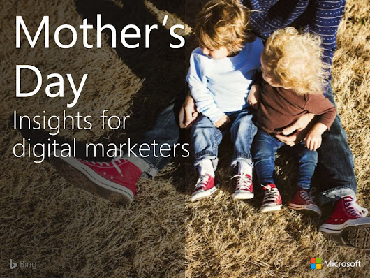6 Digital Marketing Campaign Ideas For The Mother's Day