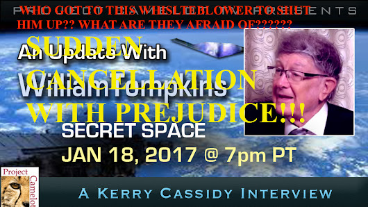CANCELLED UNEXPECTEDLY!!  WILLIAM TOMPKINS IS MY GUEST JAN 18TH 7PM PT | PROJECT CAMELOT PORTAL