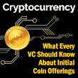 What Every VC Should Know About Initial Coin Offerings ICO