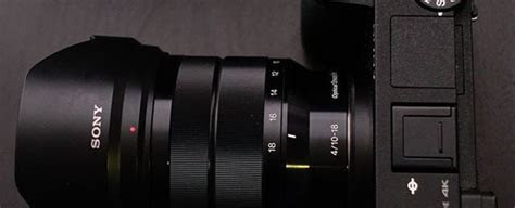 Sony SEL1018 E Mount ? APS C 10 18mm F4.0 Wide angle Zoom