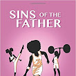 """Sins of the Father"" by Thelonious Legend 