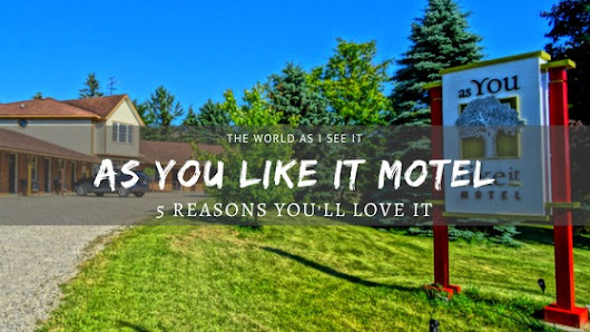 Why You'll Love As You Like It Motel ⋆ The World As I See It