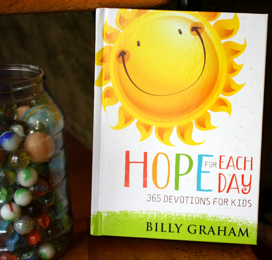 Hope For Each Day Children's Devotional by Billy Graham ~ Review and Giveaway (U.S. - 7/9)