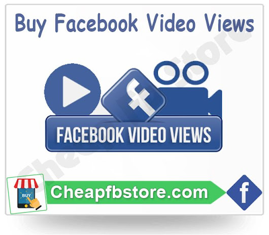 Buy Facebook Video Views - Cheap FB Store