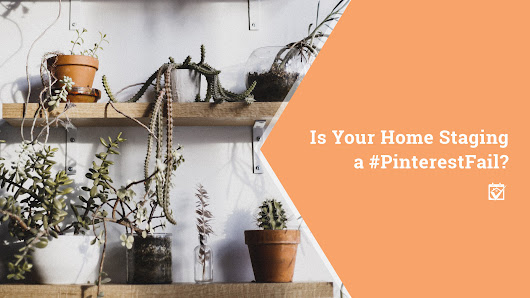 HomeKeepr | Is Your Home Staging a #PinterestFail?