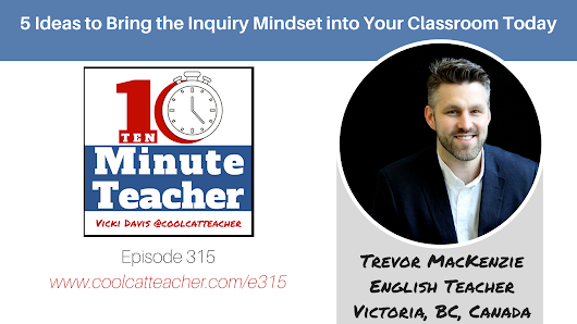 5 Ideas to Bring the Inquiry Mindset into Your Classroom