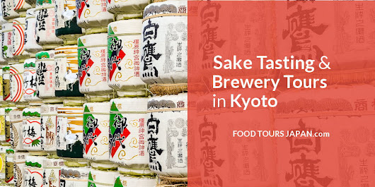 Sake Tasting & Brewery Tours In Kyoto - Compare Best Deals