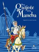 Don Quijote de la Mancha para niños (Nueva edición)