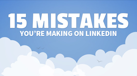 Linkedin > The 15 Mistakes You're Making Right Now - Zazzle Media