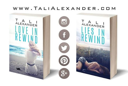 NEW RELEASE - LIES IN REWIND by TALI ALEXANDER