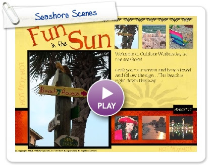 Click to play this Smilebox postcard: Seashore Scenes