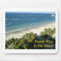 Puerto Rico Is The Place mousepad