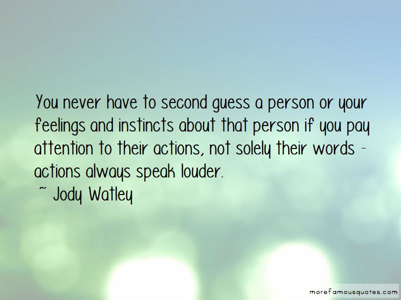 Pay Attention To Actions Not Words Quotes Top 2 Quotes About Pay