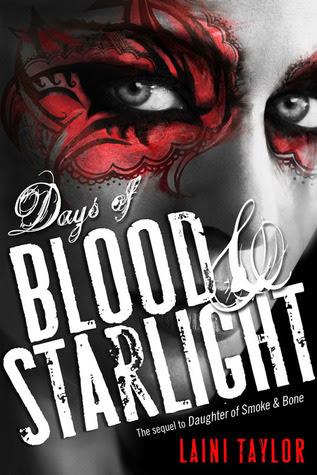 Days of Blood & Starlight (Daughter of Smoke & Bone #2)