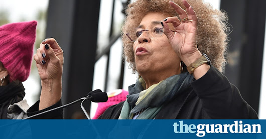 Angela Davis' Women's March speech: 'this country's history cannot be deleted' | Opinion | The Guardian