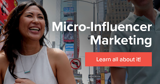 Complete Guide to Micro-Influencer Marketing