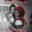 Wander This World by: GL Tomas Book Review (18+)