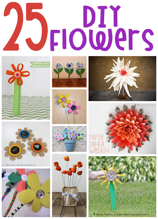 25 DIY Flowers – About Family Crafts