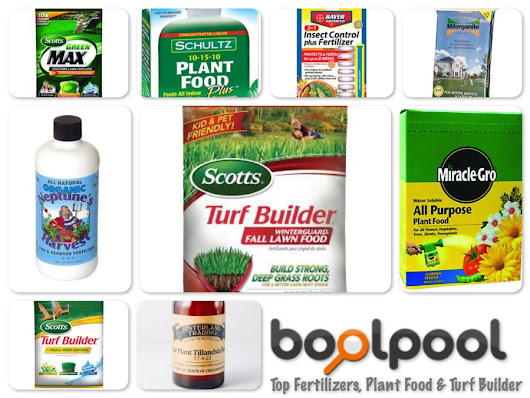 Reviews of Top 10 Fertilizers, Plant Foods and Turf Builders