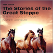 The Stories of the Great Steppe