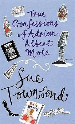 True Confessions of Adrian Albert Mole (Adrian Mole, #3)