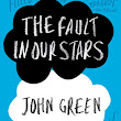 The Faults in Our Stars - John Green