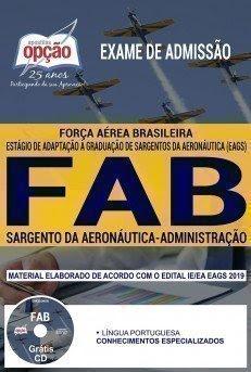 Apostila Exame de Admissão FAB 2018 | SARGENTO DA AERONÁUTICA - ADMINISTRAÇÃO