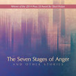 [REVIEW] Seven Stages of Anger and Other Stories by Wendy J. Fox - [PANK]