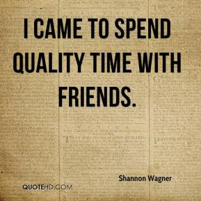 Shannon Wagner Quotes Quotehd